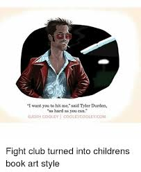 Tyler Durden Meme - i want you to hit me said tyler durden as hard as you can josh