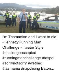 Tasmania Memes - 25 best memes about australian police and dank memes