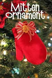 simple and fast mitten ornaments 30 minute crafts