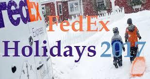 fedex holidays 2017 schedule hours