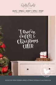 christmas svg coffee svg coffee and christmas cheer holiday