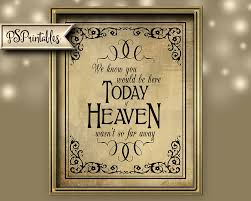 wedding memorial sign wedding memorial sign if heaven wasn t so far away we you