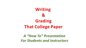 writing papers for college writing and grading college papers for instructors and students writing and grading college papers for instructors and students