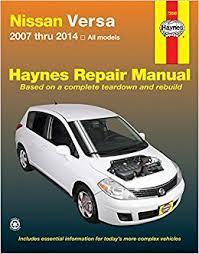 nissan versa 2007 thru 2014 all models haynes repair manual