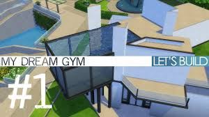 the sims 4 let u0027s build my dream gym part 1 youtube