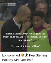 Sterling Memes - 3837 er listen raheem i want you to get to the byline and put