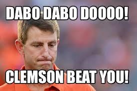 Clemson Memes - meme creator dabo meme generator at memecreator org