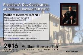 president s day at the park 2016 william howard taft national