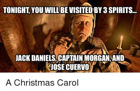Captain Morgan Meme - tonight you will be visited by 3 spirits jack danielscaptain morgan