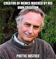 Creation Memes - creator of memes mocked by his own creation poetic justice