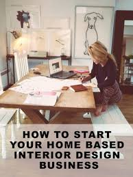Starting A Interior Design Business Appealing How To Start Interior Design Business Ideas Best Idea