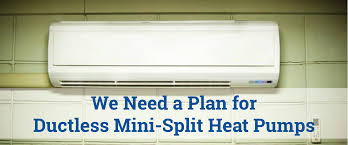 ductless mini split we need a plan for ductless mini split heat pumps