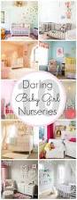 Baby Bedroom Ideas by 207 Best The Nursery Images On Pinterest Baby Girls Baby