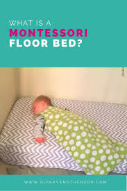 we never used a crib what is a floor bed quirky and the nerd