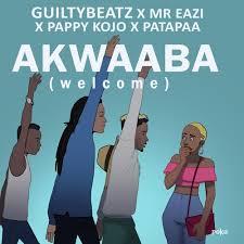 download songs download mp3 guiltybeatz akwaaba x mr eazi x pappykojo x patapaa