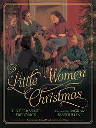 a little women christmas heather vogel frederick bagram