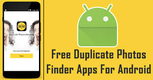 free finder top 10 best free duplicate photos finder apps for android
