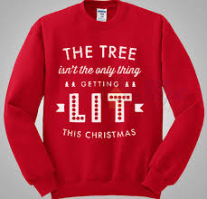 the tree isn t the only thing getting lit sweater