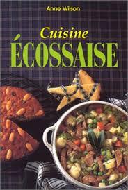 cuisine ecossaise amazon fr cuisine écossaise wilson livres
