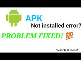 how to fix apk not installed how to fix apk not installed or out of space error on android
