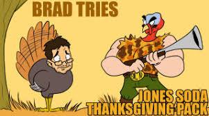 Jones Thanksgiving Soda Brad Jones Brad Tries Jones Soda Holiday Pack 2006