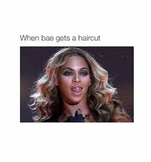New Haircut Meme - relatable memes about when you get a new haircut