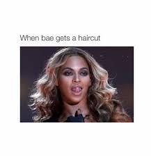Hair Cut Meme - relatable memes about when you get a new haircut