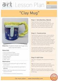 clay mug free lesson plan download the art of ed