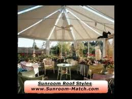 Sunroom Roof Sunroom Roof Styles And Options Youtube
