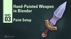 paint setup hand painted weapon in blender 3 9 youtube