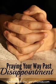 prayer of thanksgiving for family praying our way past disappointment for the family