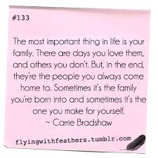 133 the most important thing in is your family there are
