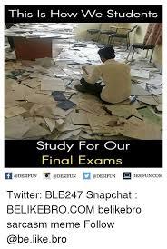 Final Exam Meme - 25 best memes about final exams final exams memes