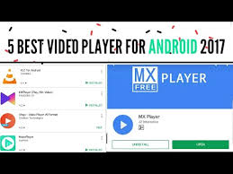 player for android top 5 best player on android 2017