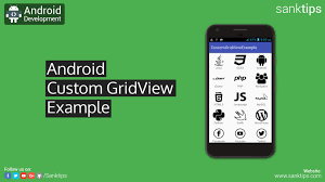 gridview android android custom gridview exle sanktips