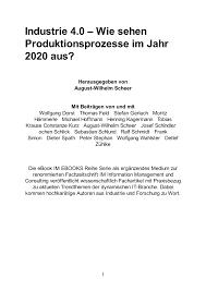 Sch E K Hen Industrie 4 0 Wie Sehen Produktionsprozesse Im Jahr 2020 Aus