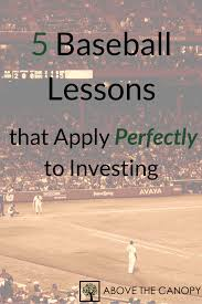 Above The Canopy by 5 Baseball Lessons That Apply Perfectly To Investing Above The