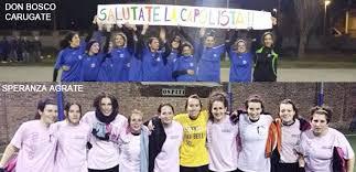 Senago Calcio E Sport Associazione Calcio Femminile 22 Episodio Si Chiudono Alcuni Campionati Agrate