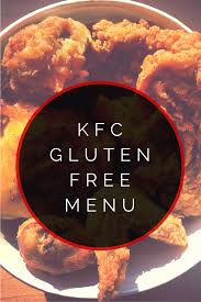 kfc thanksgiving menu kfc gluten free menu kentucky fried chicken gluten free menu