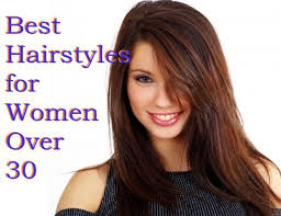 best hairstyles for women over 30 hair cuts for women