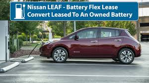 nissan leaf new battery cost nissan leaf flex lease battery buyout youtube