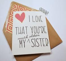 sister birthday card older sister birthday card family