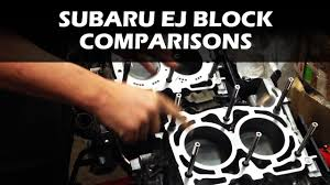 subaru wrx engine block subaru ej block comparisons youtube