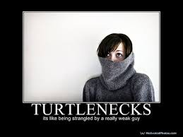 Turtleneck Meme - a thousand mad things before breakfast turtleneck sweaters