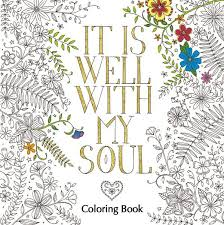 It Is Well With My Soul Adult Coloring Book The Coloring Book