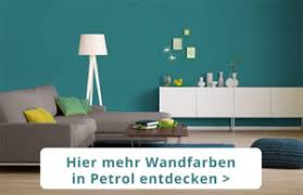 wandfarbe petrol wirkung die farbe petrol beruhigend und kraftvoll