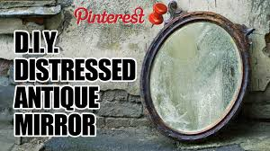 Home Decorators Collection Mirrors by Diy Distressed Antique Mirror Man Vs Pin 4 Youtube