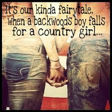 Country Girl Memes - our fairytale just a backwoods boy and country girl country memes