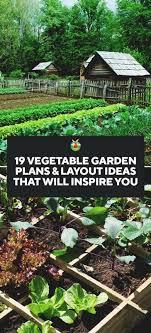 layout kitchen garden 19 vegetable garden plans layout ideas that will inspire you design