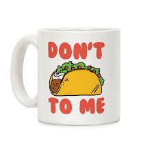 Taco Memes - taco memes coffee mugs lookhuman